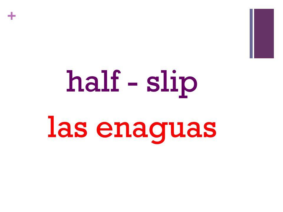 + half - slip las enaguas