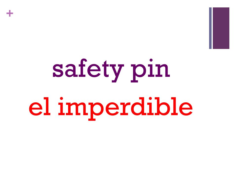 + safety pin el imperdible