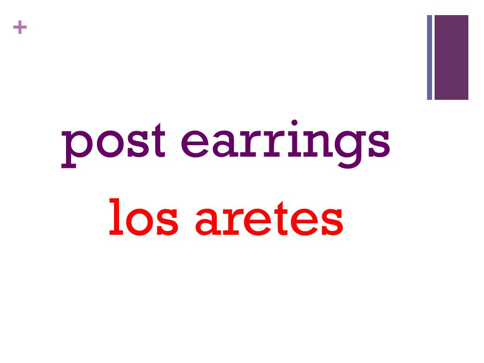 + post earrings los aretes