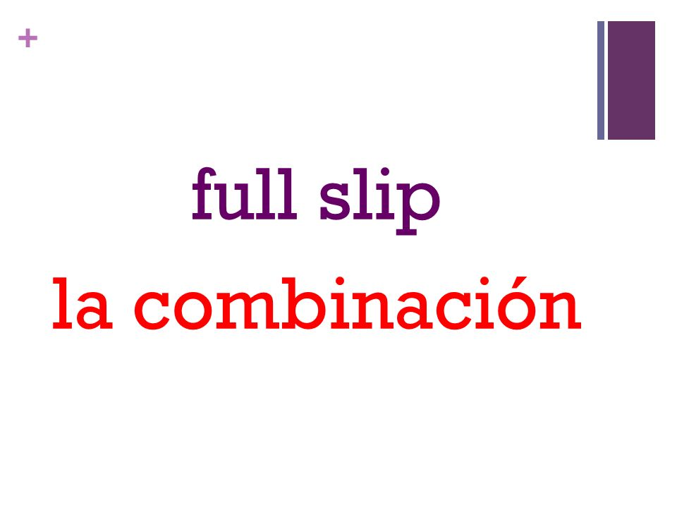 + full slip la combinación