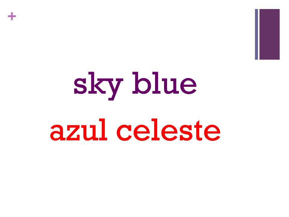 + sky blue azul celeste