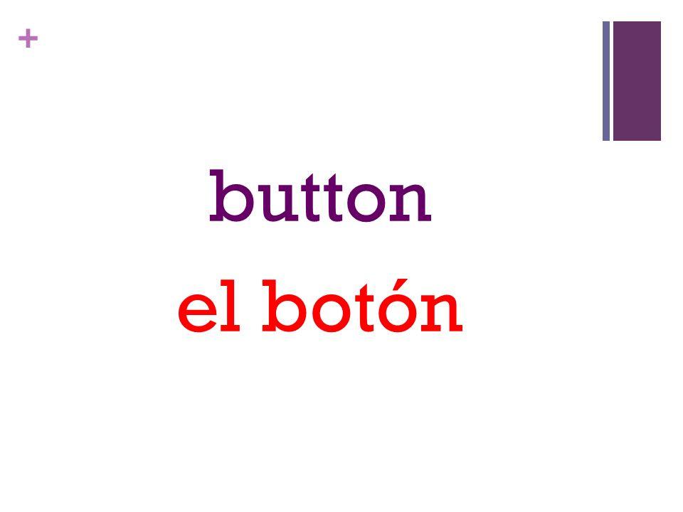 + button el botón