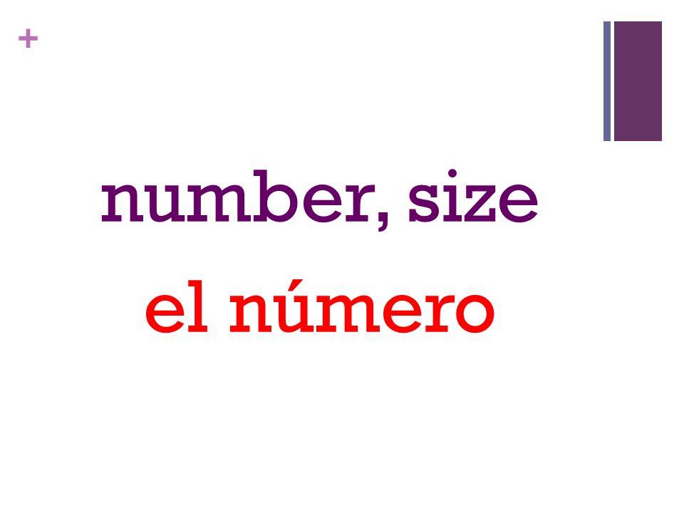 + number, size el número