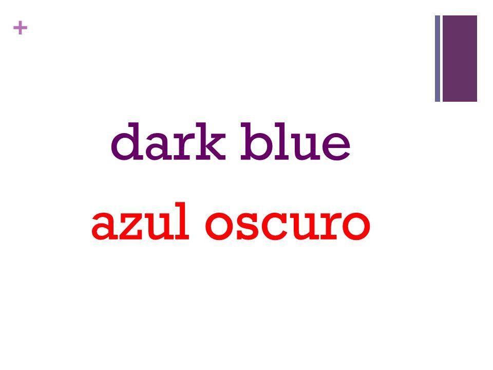 + dark blue azul oscuro