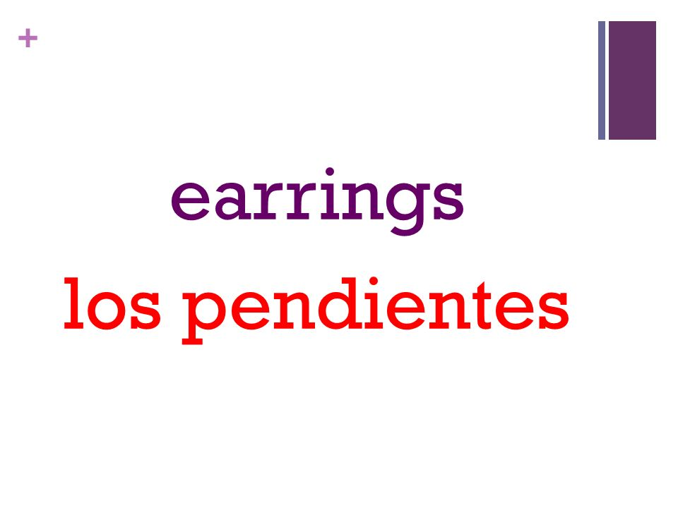 + earrings los pendientes