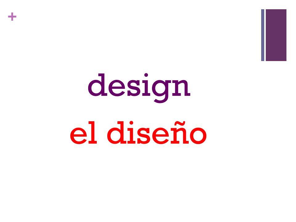 + design el diseño