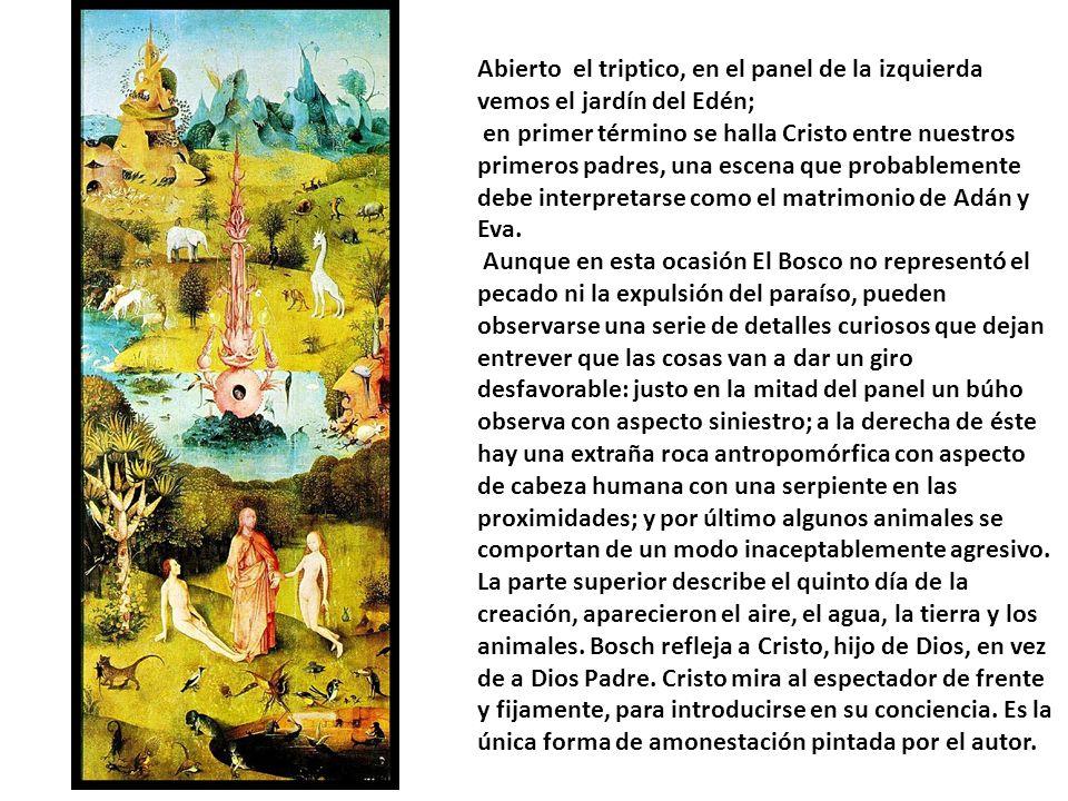 Abierto el triptico, en el panel de la izquierda vemos el jardín del Edén; en primer término se halla Cristo entre nuestros primeros padres, una escena que probablemente debe interpretarse como el matrimonio de Adán y Eva.