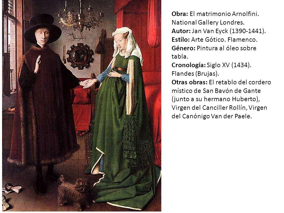 Obra: El matrimonio Arnolfini.National Gallery Londres.