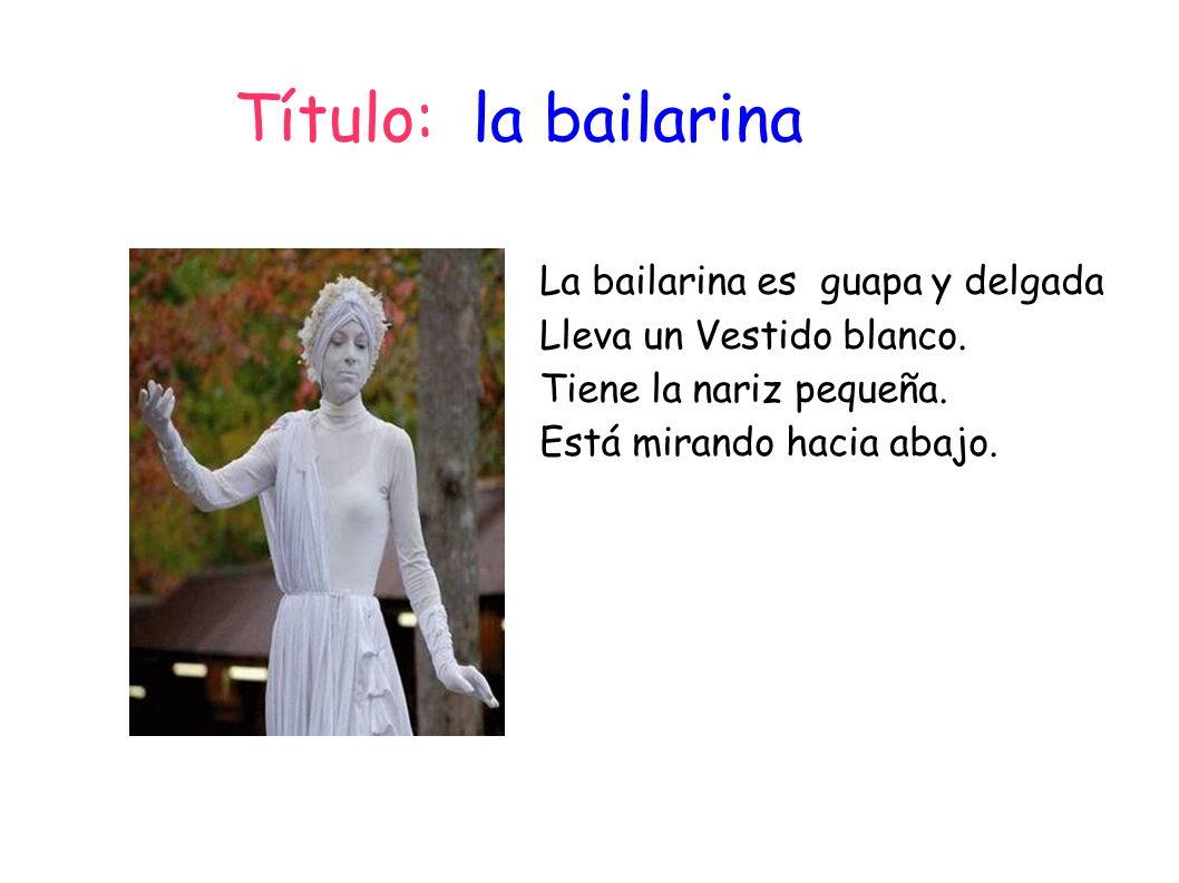 La bailarina es guapa y delgada Lleva un Vestido blanco. Tiene la nariz pequeña. Está mirando hacia abajo. Título: la bailarina