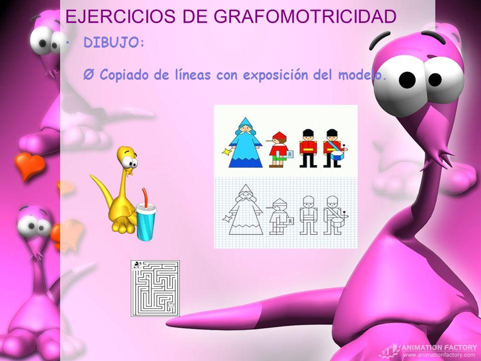 EJERCICIOS DE GRAFOMOTRICIDAD DIBUJO: Ø Copiado de líneas con exposición del modelo.