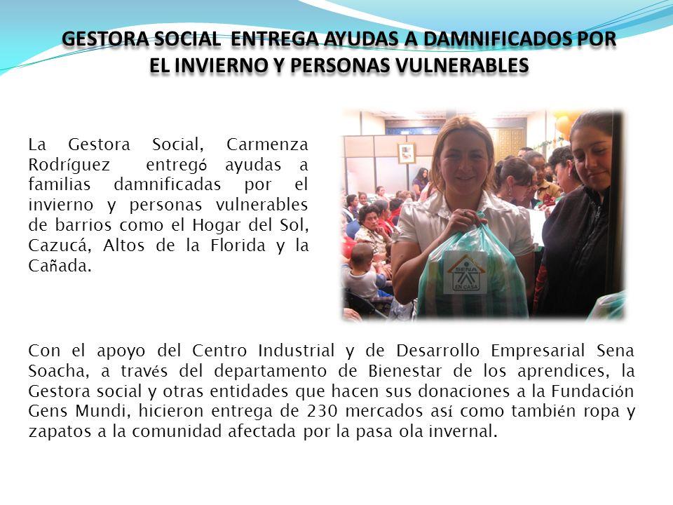 La Gestora Social, Carmenza Rodr í guez entreg ó ayudas a familias damnificadas por el invierno y personas vulnerables de barrios como el Hogar del Sol, Cazucá, Altos de la Florida y la Ca ñ ada.