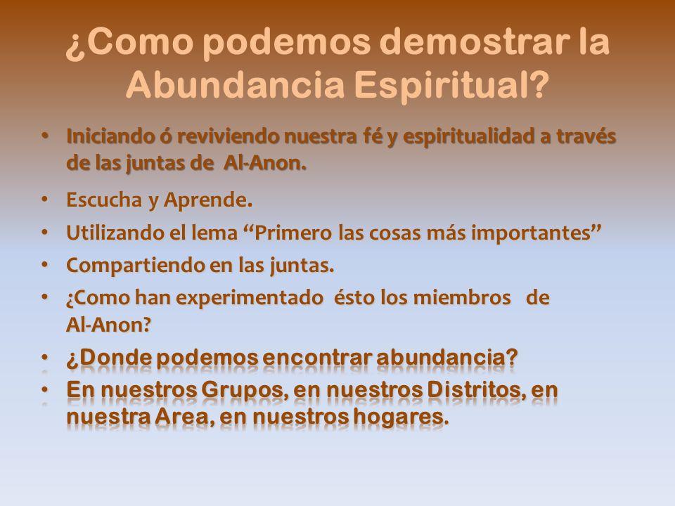 ¿Como podemos demostrar la Abundancia Espiritual?