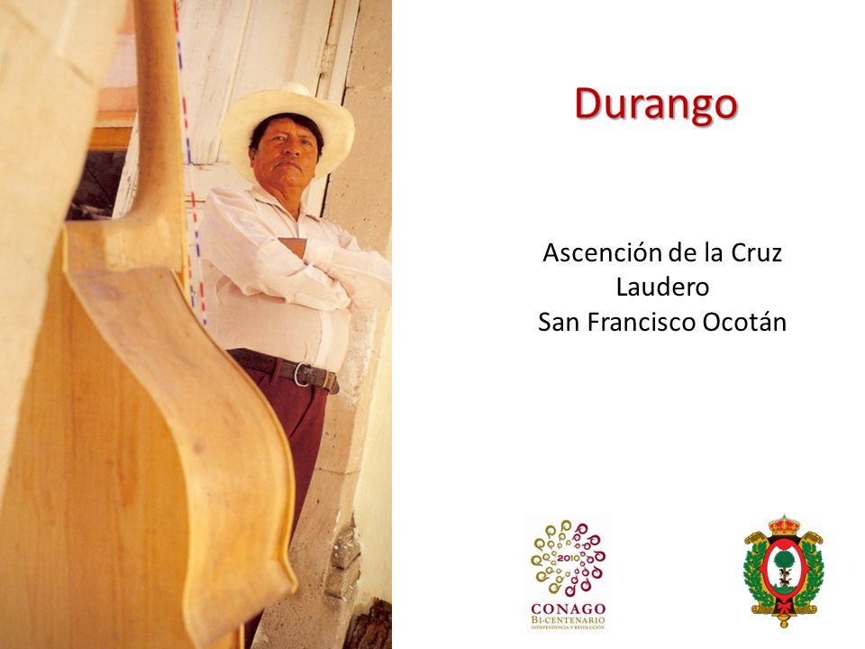Durango Ascención de la Cruz Laudero San Francisco Ocotán