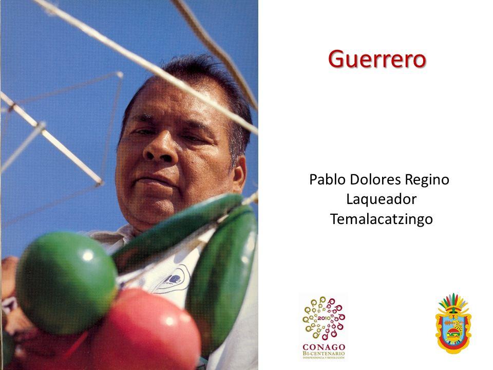 Guerrero Pablo Dolores Regino Laqueador Temalacatzingo