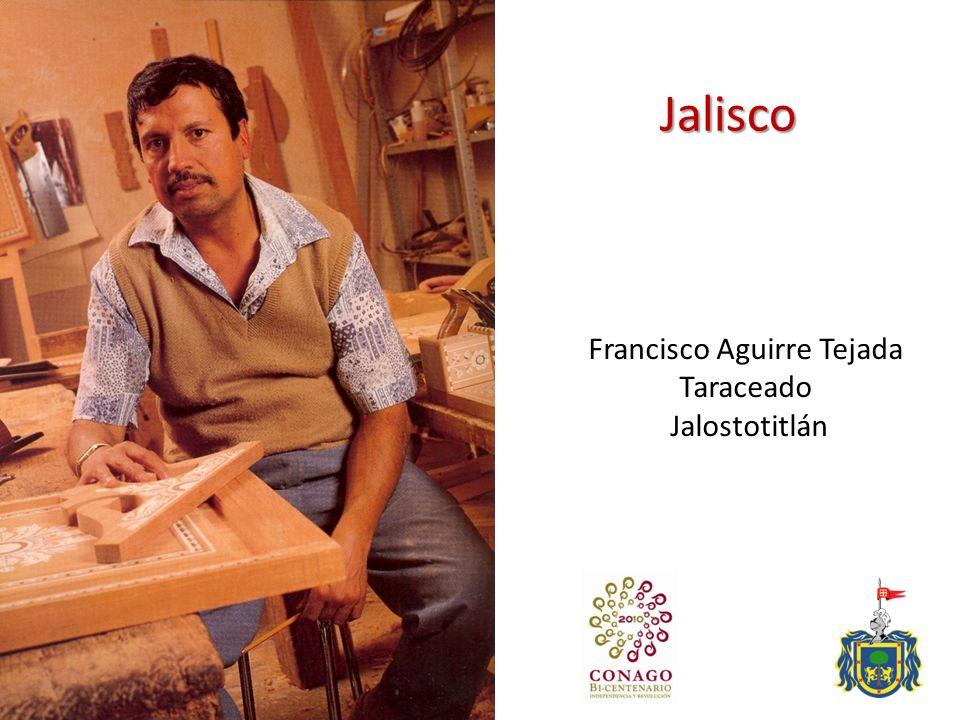 Jalisco Francisco Aguirre Tejada Taraceado Jalostotitlán