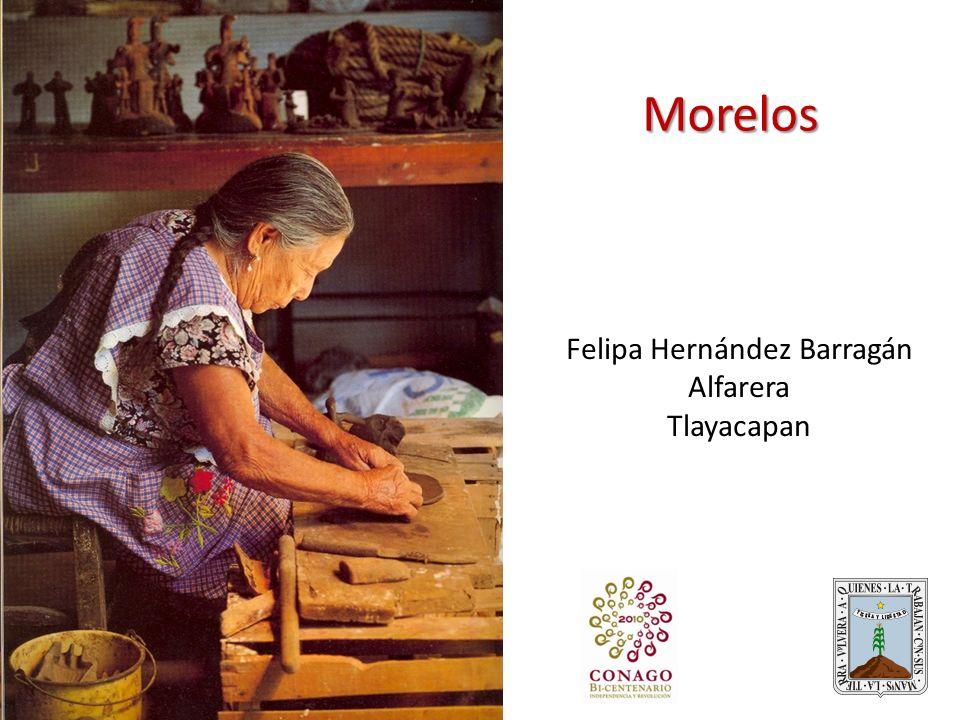 Morelos Felipa Hernández Barragán Alfarera Tlayacapan