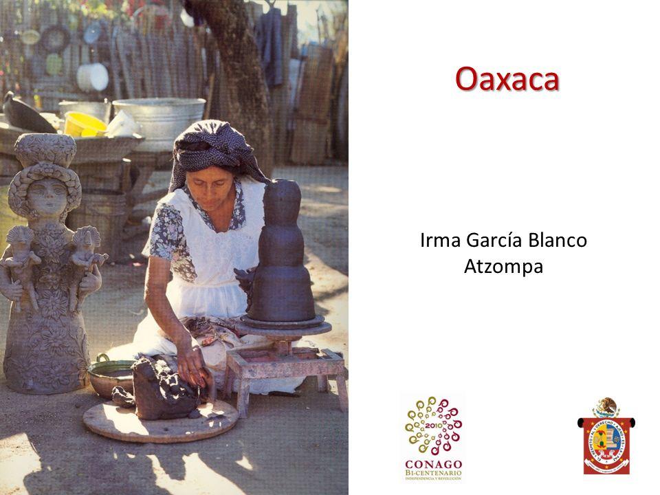Oaxaca Irma García Blanco Atzompa