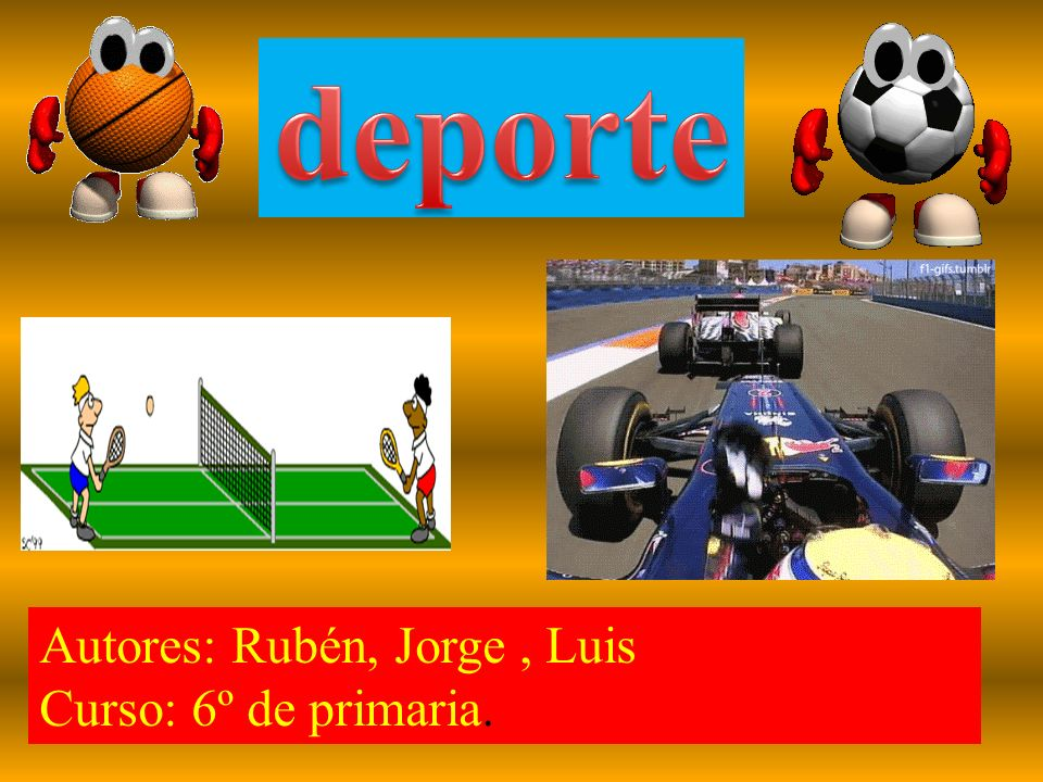 Autores: Rubén, Jorge, Luis Curso: 6º de primaria.