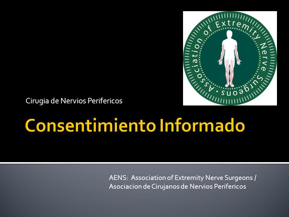 Cirugia de Nervios Perifericos AENS: Association of Extremity Nerve Surgeons / Asociacion de Cirujanos de Nervios Perifericos