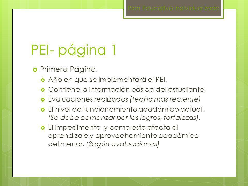 PEI- página 1 Primera Página. Año en que se implementará el PEI. Contiene la información básica del estudiante, Evaluaciones realizadas (fecha mas rec
