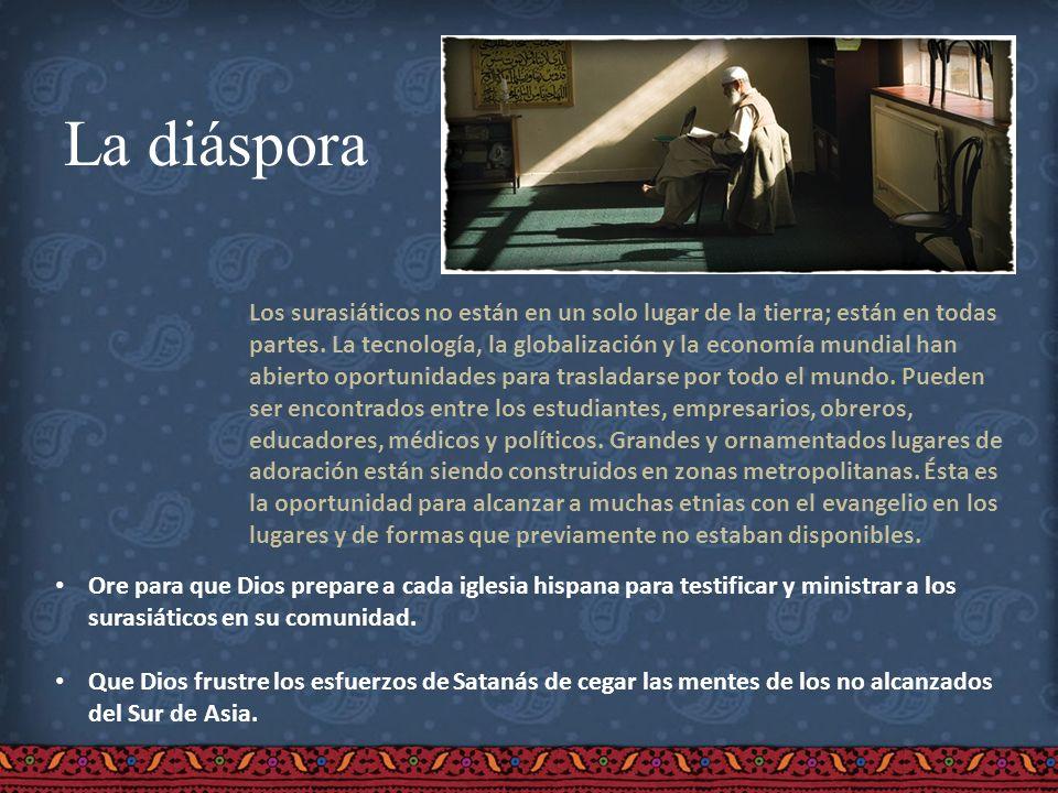 La diáspora Los surasiáticos no están en un solo lugar de la tierra; están en todas partes. La tecnología, la globalización y la economía mundial han