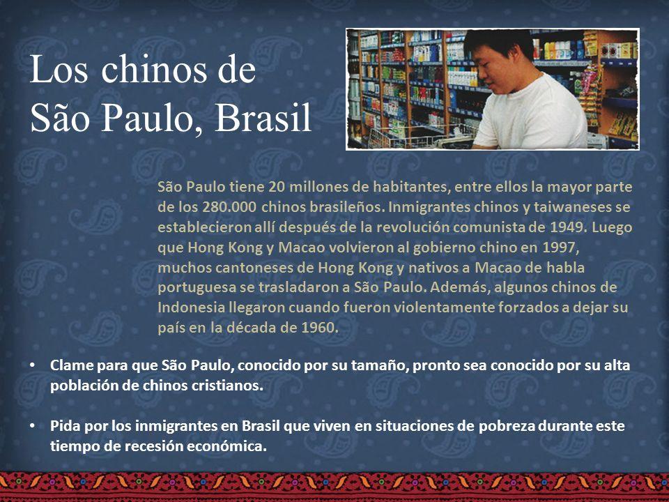 Los chinos de São Paulo, Brasil São Paulo tiene 20 millones de habitantes, entre ellos la mayor parte de los 280.000 chinos brasileños. Inmigrantes ch