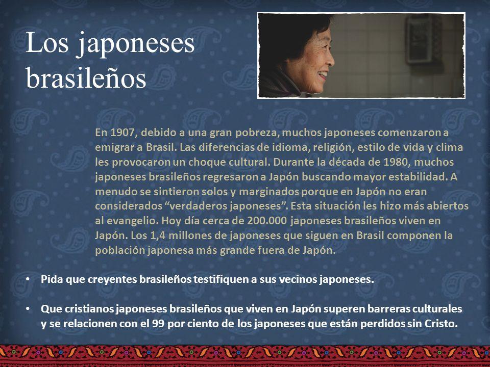 Los japoneses brasileños En 1907, debido a una gran pobreza, muchos japoneses comenzaron a emigrar a Brasil. Las diferencias de idioma, religión, esti
