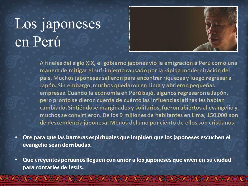 Los japoneses en Perú A finales del siglo XIX, el gobierno japonés vio la emigración a Perú como una manera de mitigar el sufrimiento causado por la r