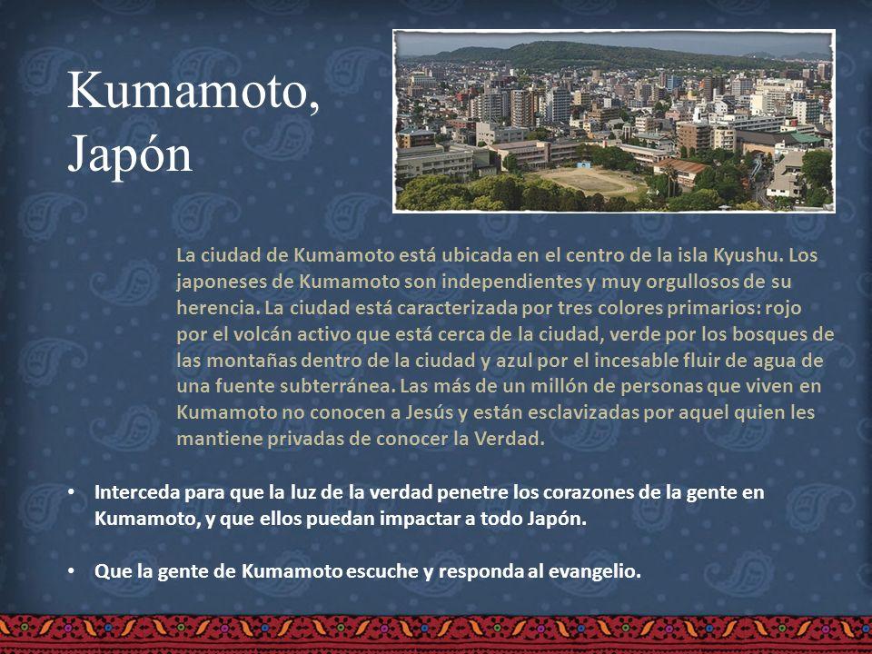 Kumamoto, Japón La ciudad de Kumamoto está ubicada en el centro de la isla Kyushu. Los japoneses de Kumamoto son independientes y muy orgullosos de su