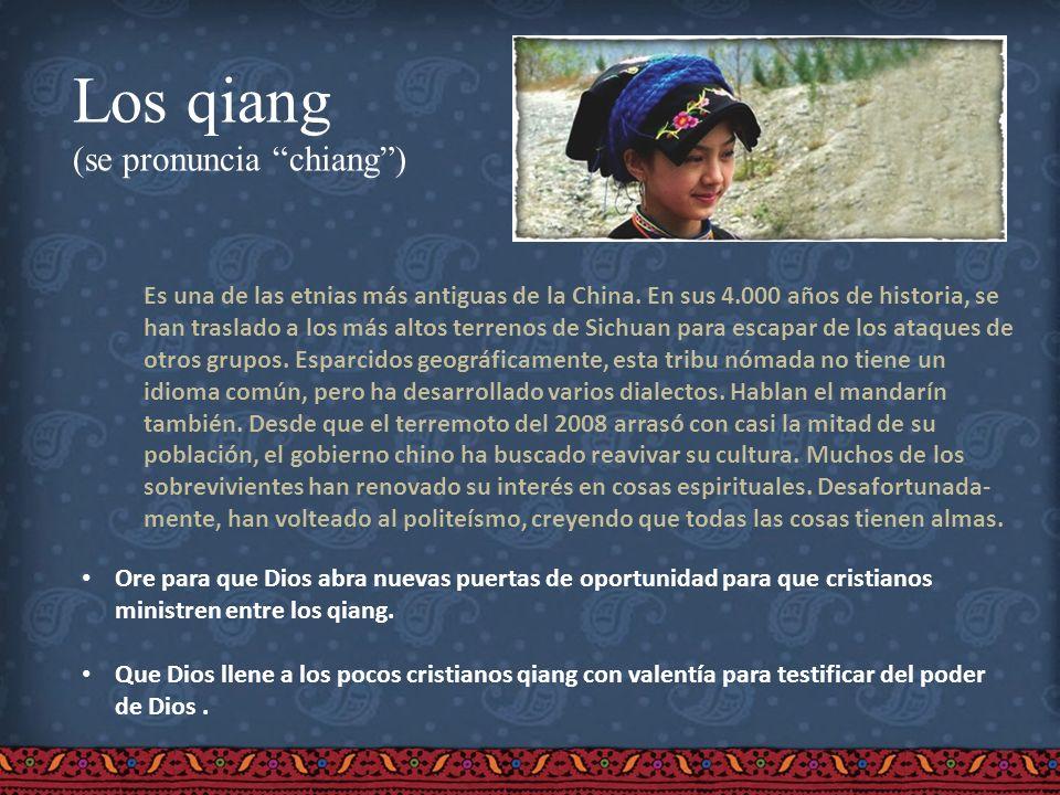 Los qiang (se pronuncia chiang) Es una de las etnias más antiguas de la China. En sus 4.000 años de historia, se han traslado a los más altos terrenos