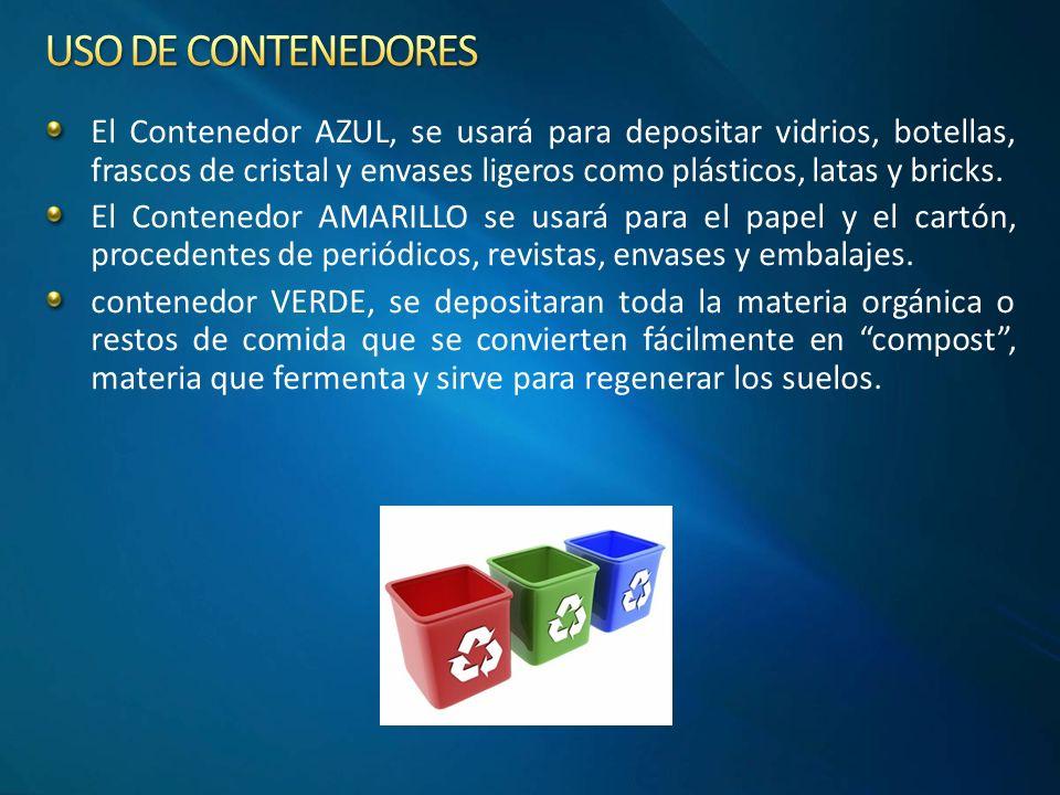 El Contenedor AZUL, se usará para depositar vidrios, botellas, frascos de cristal y envases ligeros como plásticos, latas y bricks.