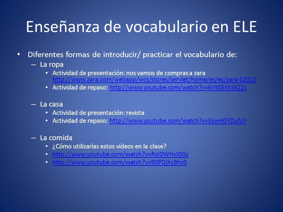 Enseñanza de vocabulario en ELE Diferentes formas de introducir/ practicar el vocabulario de: – La ropa Actividad de presentación: nos vamos de compra