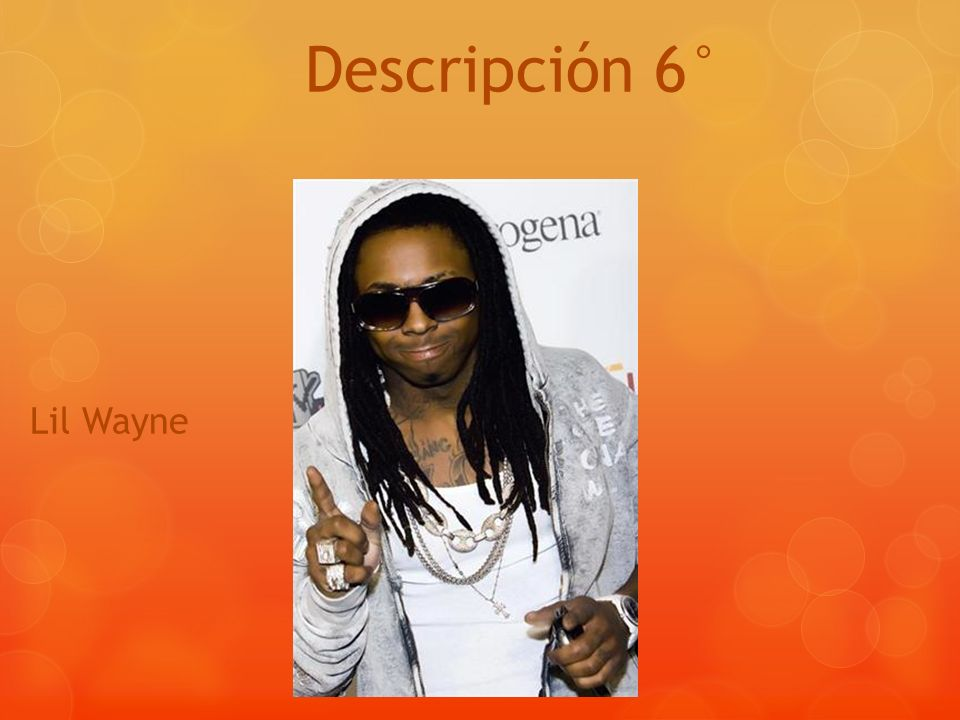 Descripción 6° Lil Wayne