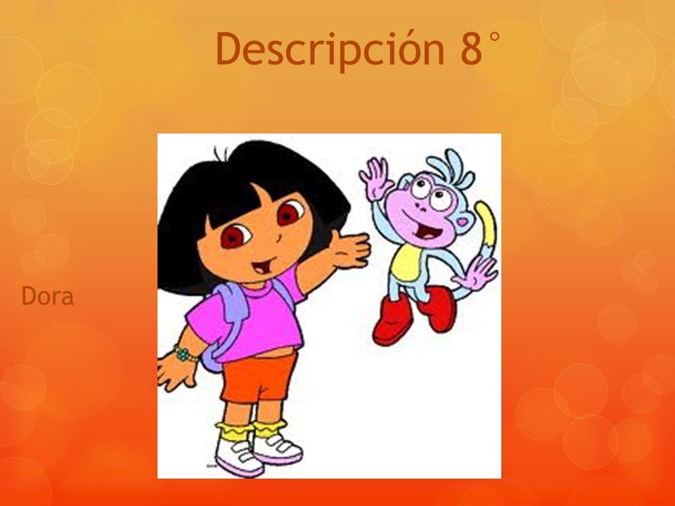 Descripción 8° Dora