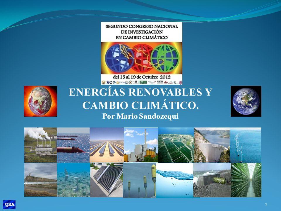 ENERGÍAS RENOVABLES Y CAMBIO CLIMÁTICO. Por Mario Sandozequi 1