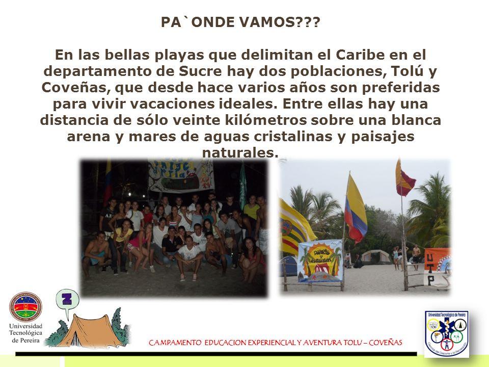 PA`ONDE VAMOS??? En las bellas playas que delimitan el Caribe en el departamento de Sucre hay dos poblaciones, Tolú y Coveñas, que desde hace varios a