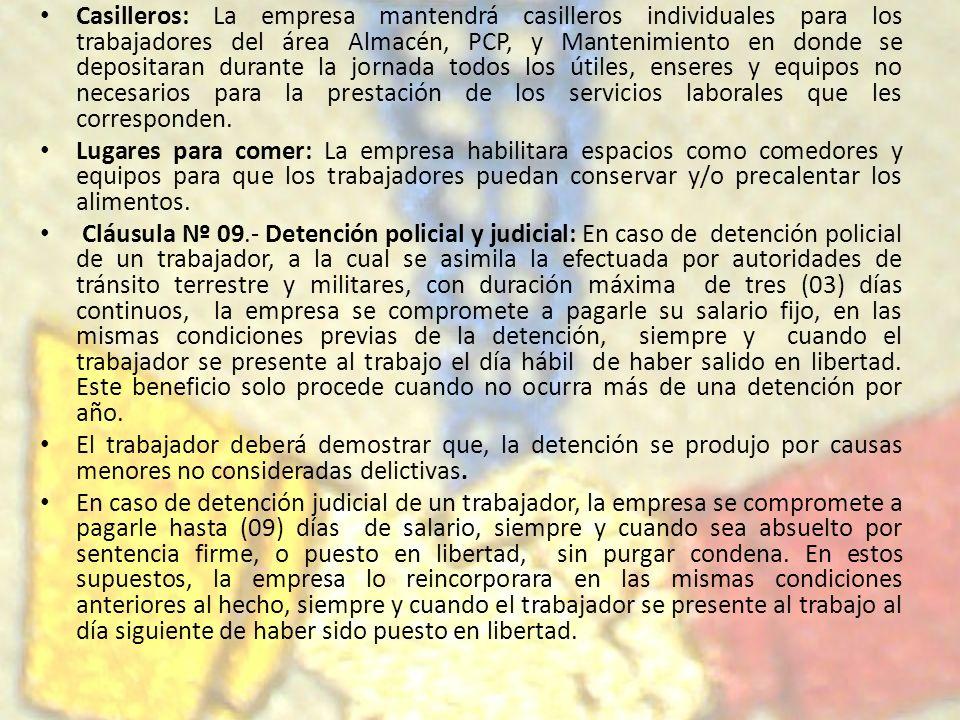 Casilleros: La empresa mantendrá casilleros individuales para los trabajadores del área Almacén, PCP, y Mantenimiento en donde se depositaran durante