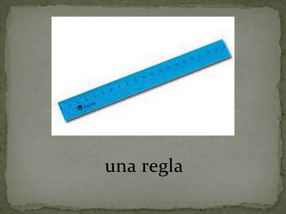 una regla