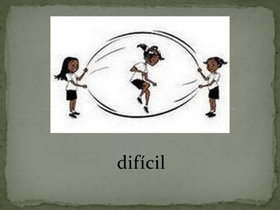 difícil