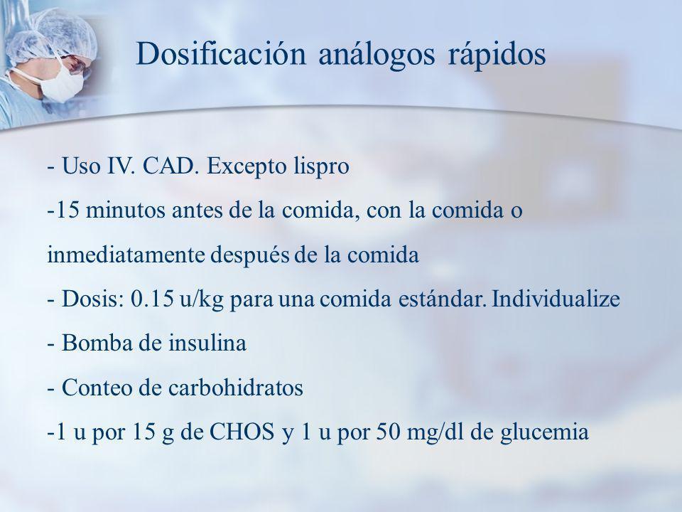 Dosificación análogos rápidos - Uso IV.CAD.