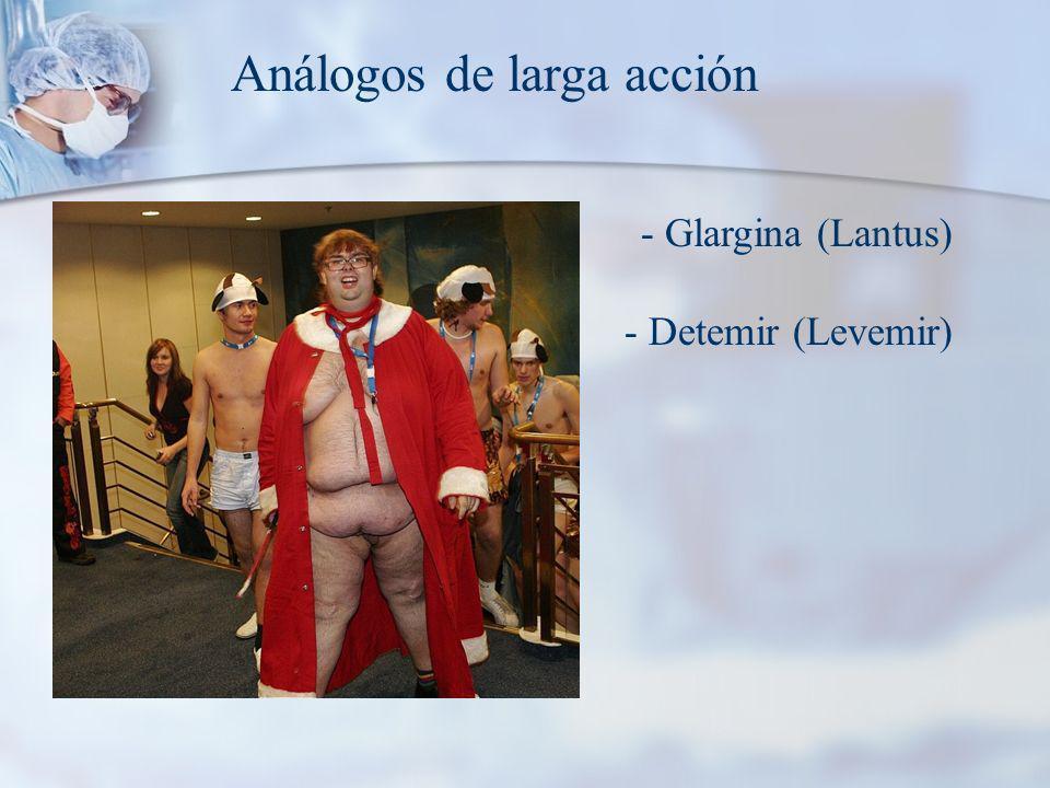 Análogos de larga acción - Glargina (Lantus) - Detemir (Levemir)