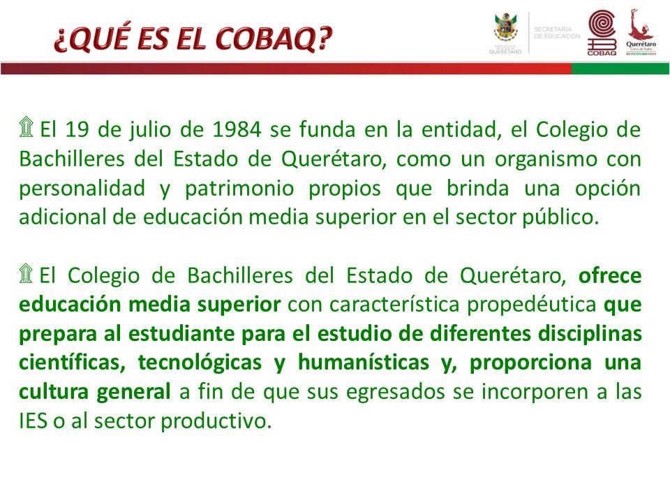 ۩ El 19 de julio de 1984 se funda en la entidad, el Colegio de Bachilleres del Estado de Querétaro, como un organismo con personalidad y patrimonio pr