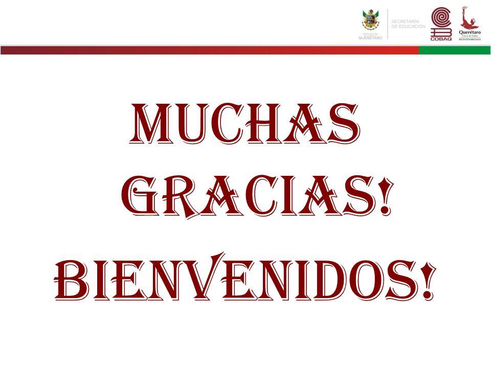 Muchas Gracias! Bienvenidos!