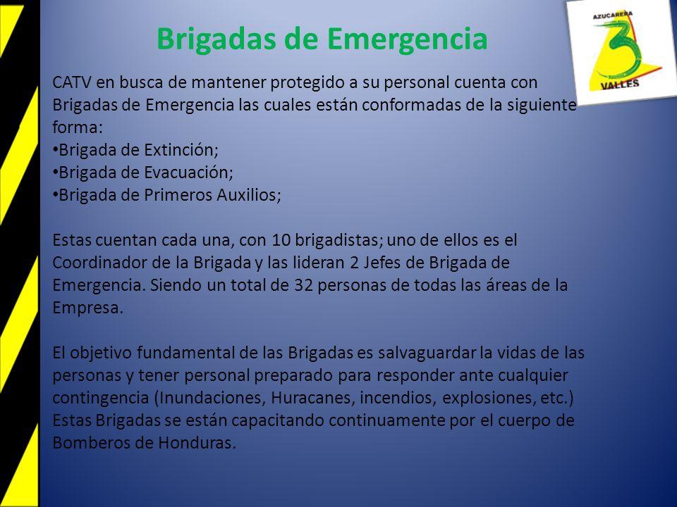 Brigadas de Emergencia CATV en busca de mantener protegido a su personal cuenta con Brigadas de Emergencia las cuales están conformadas de la siguient