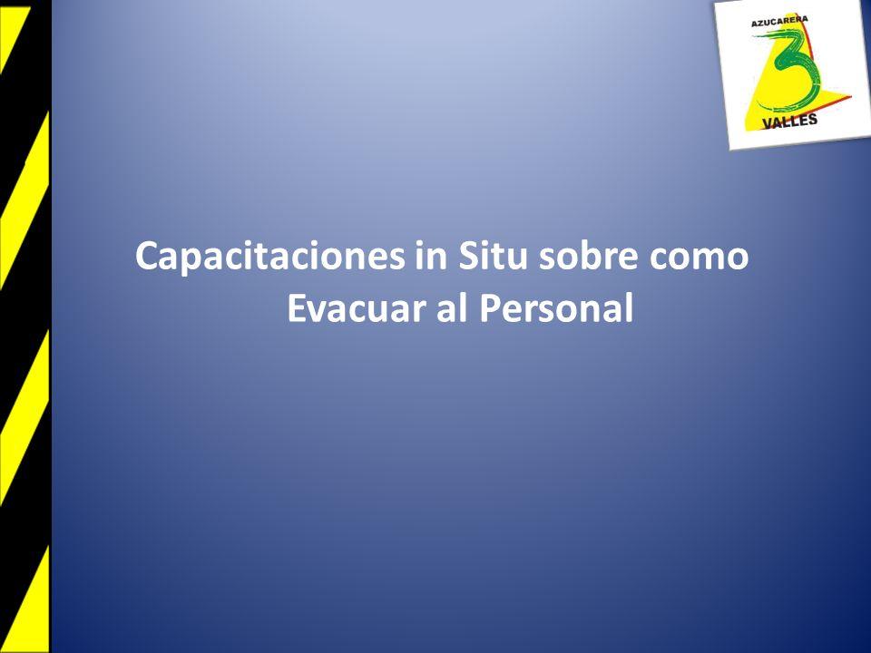 Capacitaciones in Situ sobre como Evacuar al Personal