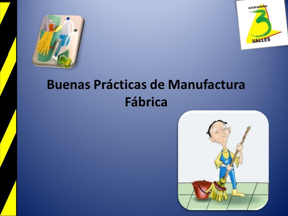 Buenas Prácticas de Manufactura Fábrica