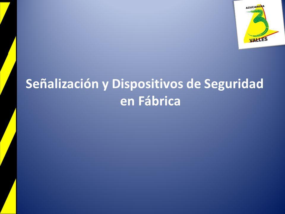Señalización y Dispositivos de Seguridad en Fábrica
