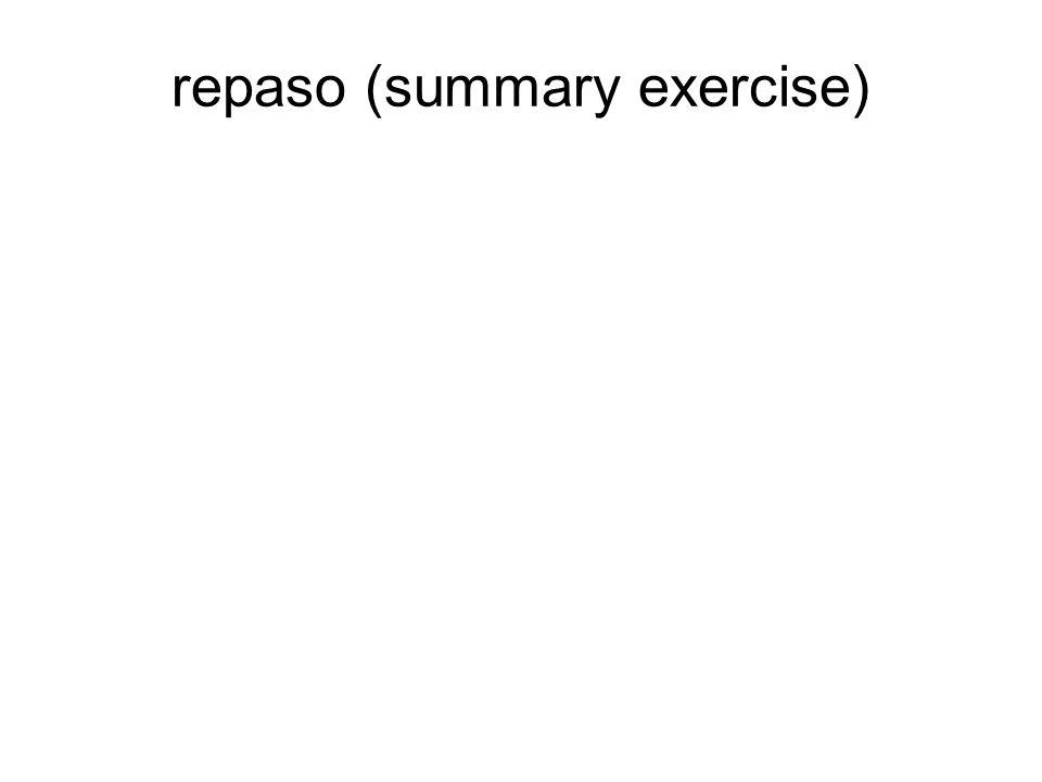 repaso (summary exercise)