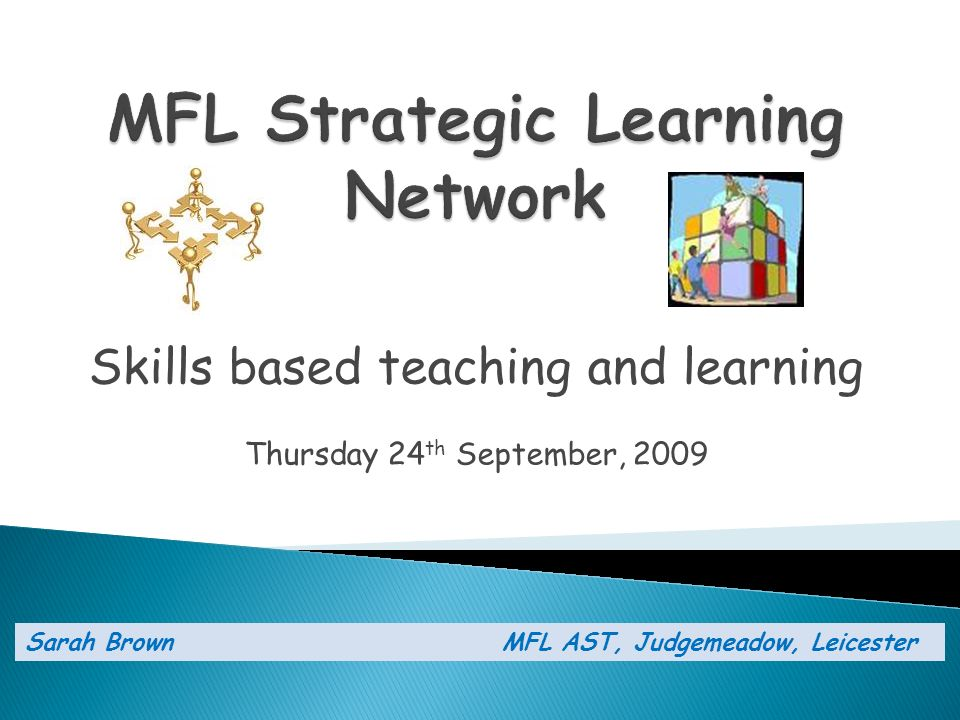 Exemplification of strands Series of e-learning units focusing on improving MFL teaching and learning.