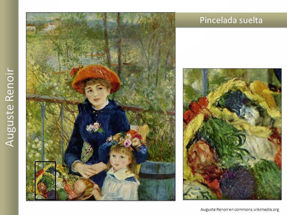 Auguste Renoir en commons.wikimedia.org Pincelada suelta